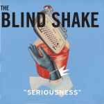 Blind Shake - Seriousness lp (Learning Curve)