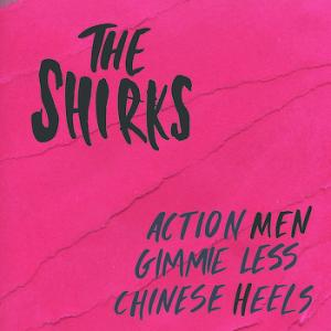 "Shirks - Action Men +2 7"" (Cricket Cemetery)"