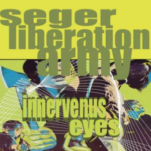 Seger Liberation Army - Innervenus Eyes lp (Big Neck)
