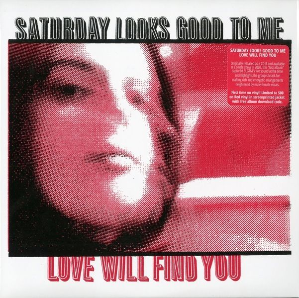 Saturday Looks Good To Me - Love Will Find You lp
