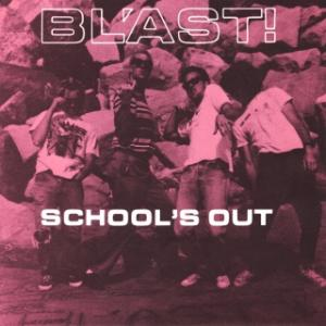 "BL'AST - School's Out 7"" (SST)"