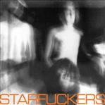 Starfuckers - Metallic Diseases lp (Holy Mountain)