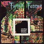 Family Fodder - Monkey Banana Kitchen lp (Staubgold)