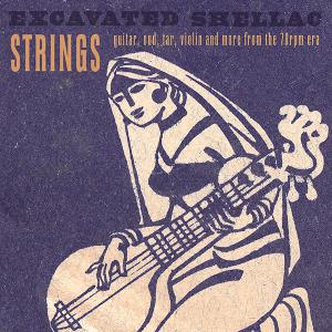 Excavated Shellac - Strings cd (Dust To Digital)