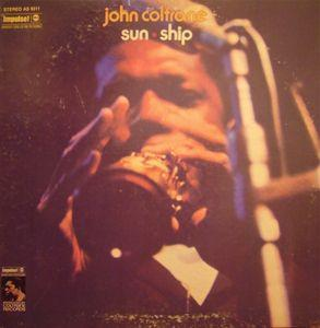 John Coltrane - Sun Ship lp (Columbia / Scorpio)