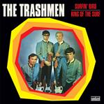 "Trashmen - Surfin Bird / King Of The Surf 7"" (Sundazed)"