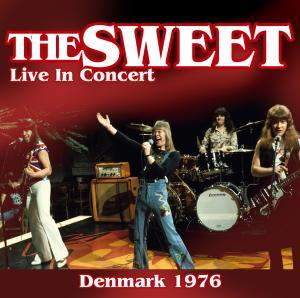 Sweet, The - Live In Concert Denmark 1976 lp (ZYX)