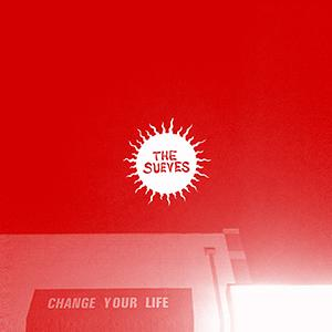 Sueves - Change Your Life lp (Hozac)