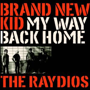 "Raydios - Brand New Kid 7"" (Slovenly)"