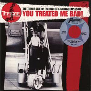 You Treated Me Bad! lp (Teenage Shutdown)