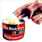 Black Keys - thickfreakness lp (Fat Possum)