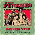 Funkees- Dancning Time lp (Soundways, UK)
