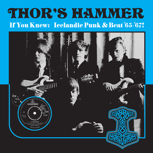 Thor's Hammer - I You Knew: Icelandic Punk & Beat 65-67 lp