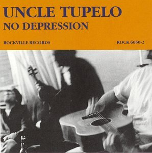 Uncle Tupelo - No Depression lp (Sony Legacy)