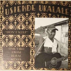 V/A - Usiende Ukalale (Don't Sleep):Omutibo from Kenya lp (MS)