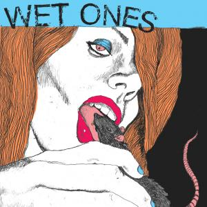 Wet Ones - s/t lp (Black Gladiator / Slovenly)