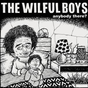 "Wilful Boys - Anybody There 7"" (Ever / Never)"