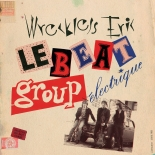 Wreckless Eric - Le Beat Group Electrique cd (Fire Records)