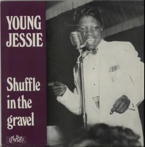 Young Jessie - Shuffle In The Gravel lp ()Mr R&B)