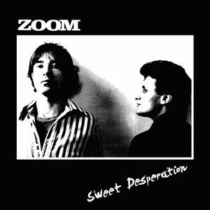 Zoom - Sweet desperation lp (Ugly Pop)