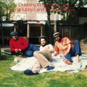 King Tubby - Dubbing in the Back Yard lp (Pressure Sounds)