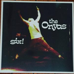 The Onyas - Six lp (Swashbuckling Hobo)