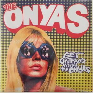 The Onyas - Get Shitfaced with the Onyas lp (Swashbuckling Hobo)