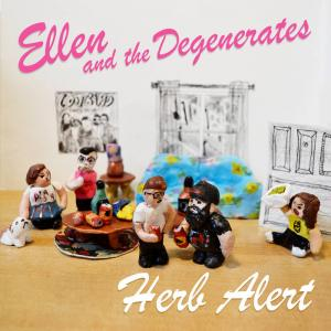 "Ellen and the Degenerates - Herb ALert 7"" (What's For Breakfast)"