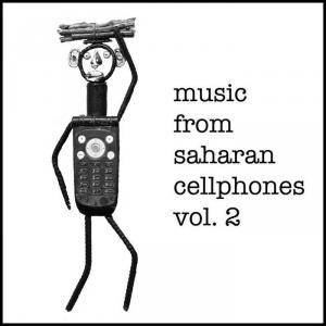 Music From Sarahan Cell Phones - Vol 2. lp (Sahel Sounds)