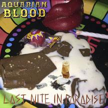 Aquarian Blood - Last Nite In Paradise cd (Goner)