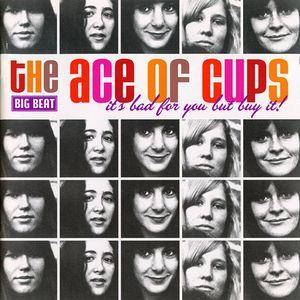 Ace of Cups - It's Bad For You Buy It! cd (Big Beat)