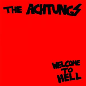 Achtungs - Welcome To Hell lp (Going Underground)