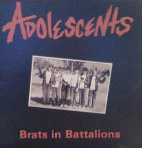 Adolescents - Brats In Battalions lp (Nickel & Dime)