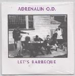 "Adrenalin O.D. - Let's Barbeque 7"" (Psychic Volt)"