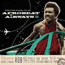 Afrobeat Airways 2 dbl lp (Analog Africa)