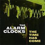 Alarm Clocks - The Time Has Come cd (Norton)