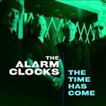 Alarm Clocks The Time Has Come cd (Norton)