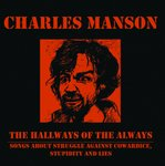 Charles Manson - Hallways of the Always lp (No Label)