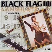 "Black Flag - Annihilate This Week 12"" (SST)"
