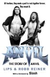 Story of Anvil - Steve Kudlow & Robb Reiner (Simon and Schuster)