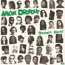 Apache Dropout - Magnetic Heads lp (Family Vineyard)