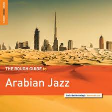 Rough Guide To Arabian Jazz LP [Rough Guides]