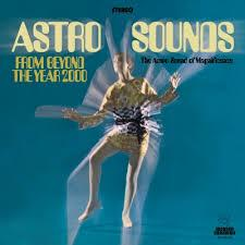 Jerry Cole - Astro Sounds From Beyond The Year 2000 lp RSD 2017