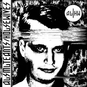 "Ausmuteants / Housewives split 7"" (Total Punk)"