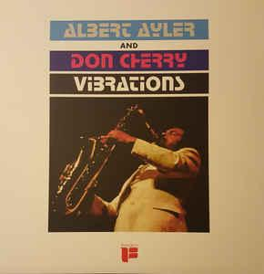 Albert Ayler & Don Cherry - Vibrations RSD lp (ORG)
