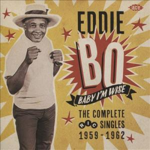 Bo, Eddie - Baby I'm Wise cd (Ace)