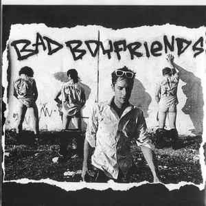 "Bad Boyfriends - s/t 7"" (Goodbye Boozy)"