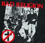 "Bad Religion - s/t 7"" (Puke N Vomit Records)"