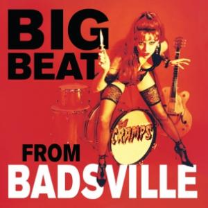 Cramps - Big Beat From Badsville lp (Vengeance)