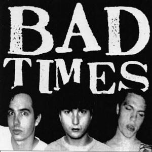 BAD TIMES - Streets Of Iron lp (Goner / Nuthin')